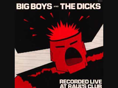 Big Boys/The Dicks - Live At Raul's LP