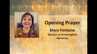 Canada, the Churches, and Bill C-15: Opening Prayer by Mary Fontaine