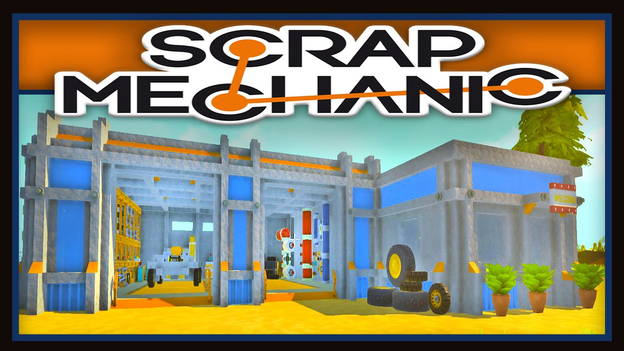 Scrap Mechanic   Ep.2 How To Build A Vehicle Garage   YouTube