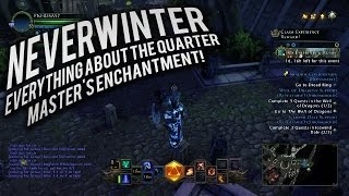 neverwinter everything about the quartermaster s enchantment