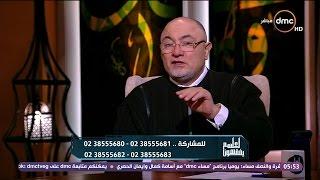 لعلهم يفقهون - الشيخ خالد الجندي: لا يوجد في البشر خلاف الأنبياء