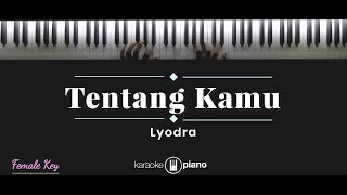 Download Mp3 Tentang Kamu - Lyodra  Karaoke Piano - Female Key