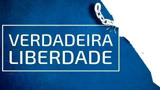 Verdadeira Liberdade - Rev. Rodrigo Leitão - 02/08/2020