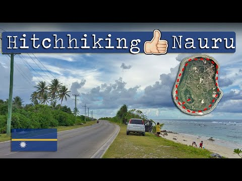 Hitchhiking An Island Nation | Nauru Island