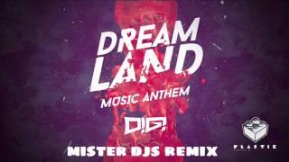 DiGi - Dreamland (Mister Djs Remix)