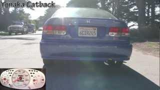 Greddy Evo2 vs Yonaka Catback Exhaust Honda Civic Si EM1 Startup, rev, drive-around