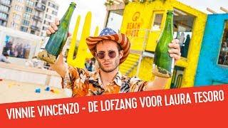 Vinnie Vincenzo - De lofzang voor Laura Tesoro | Q-Beach House