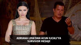 Survivor 2018 | 7. Bölüm | Adriana Lima'dan Acun Ilıcalı'ya mesaj!