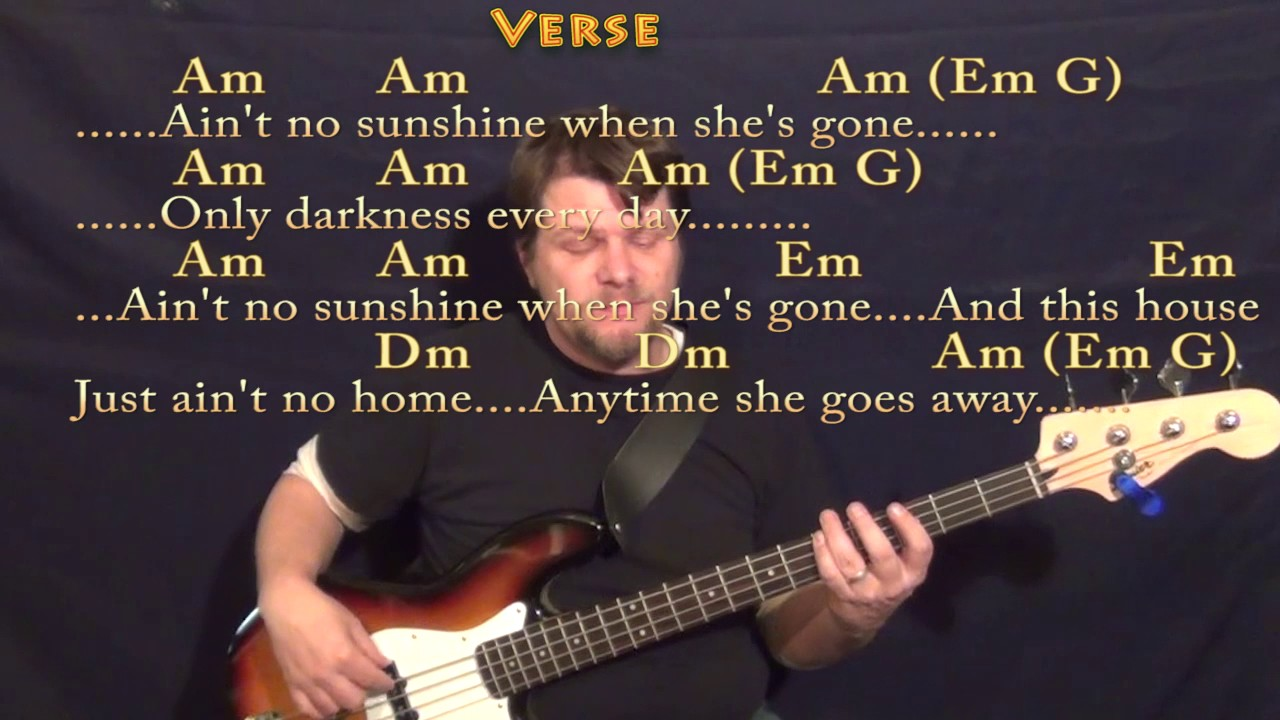 Aint No Sunshine Bill Withers Bass Guitar Cover Lesson With