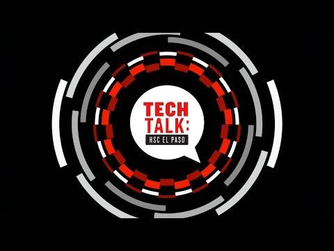 TECH TALK: HSC El Paso 01/30/17