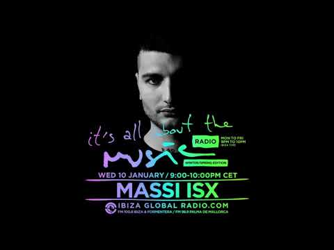 Massi Isx - It's All About The Music @ Ibiza Global Radio 10-01-18