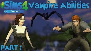 The Sims 4 Vampires: Vampire Abilities PART 1 (Powers and Weaknesses)