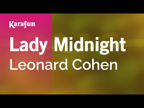 Karaoke Lady Midnight - Leonard Cohen *