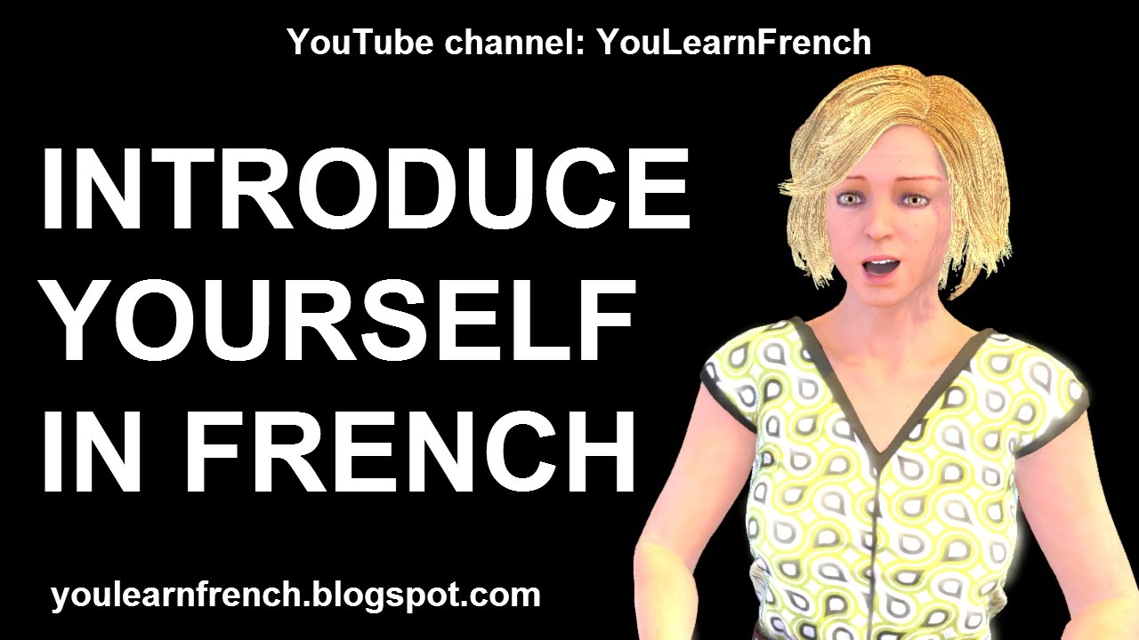 French Lesson 203 - How to INTRODUCE YOURSELF in French Je m'appelle  Comment t'appelles-tu