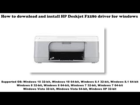 How To Download And Install HP Deskjet F2280 Driver Windows 10, 8 1, 8, 7, Vista, XP