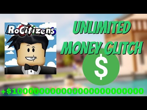 ROCITIZENS MONEY GLITCH [UNLIMITED MONEY]