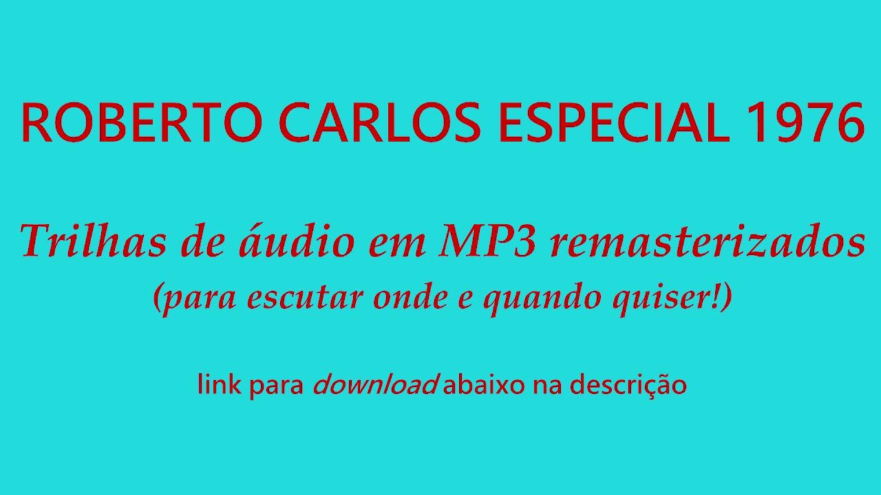 1976 - Roberto Carlos Especial - Trilhas de Áudio em Mp3