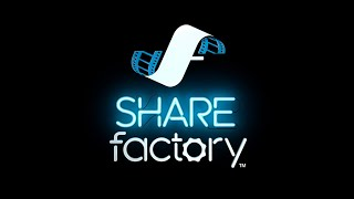 How to use SHAREfactory all new features