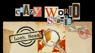 LOC NESS - CRAZY WORLD STORIES (Documentary, Discovery, History)