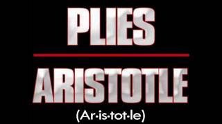 Plies- Everybody Trippin (Aristotle Mixtape)