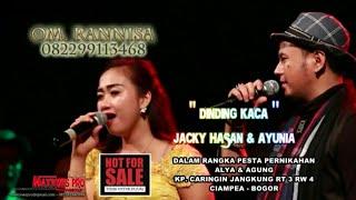 DINDING KACA - Jacky Hasan & AYUNIA