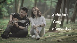 Gambar cover WILLY ANGGAWINATA - Sahabat Yang Mencintai ( Official MV + Lyric Video )