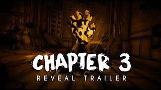 """Bendy and the Ink Machine: Chapter Three"" - Reveal Trailer 2017"