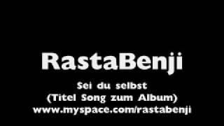 RastaBenji- Sei du selbst (Demo)
