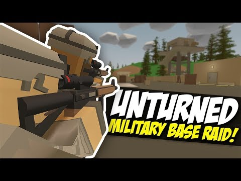 MILITARY BASE RAID - Unturned Epic PVP | Military Roleplay!