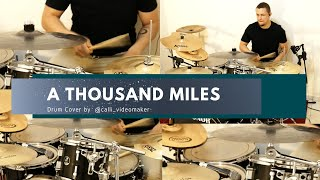 A thousand miles / drum cover by calli ...