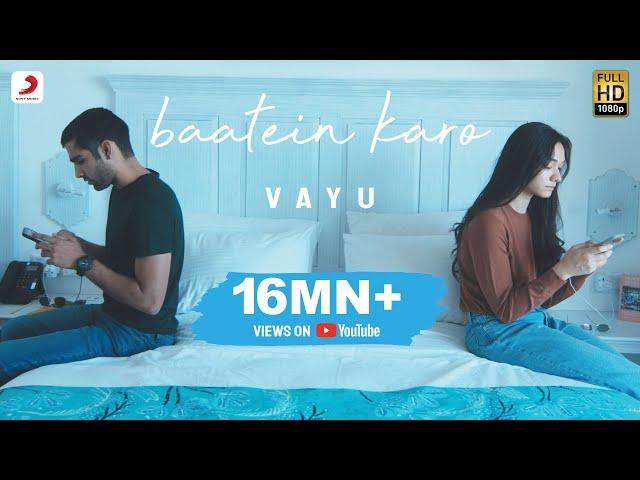 Vayu - Baatein Karo | Official Music Video