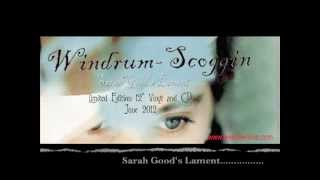 Windrum~Scoggin (ex Shortwave Mystery)~Sarah Good