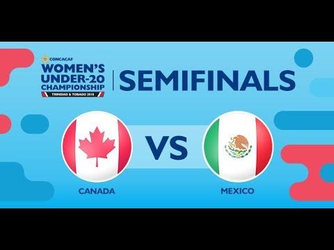 CU20W Semifinals: Canada vs. Mexico