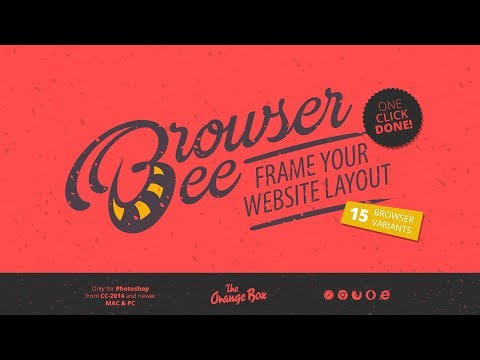 BrowserBee V2 - Frame Your Website Layout - Photoshop Plugin