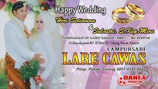 Live Happy Wedding HERI & LASTRI - CS. LARE CAWAS