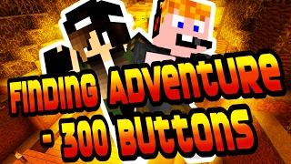 Minecraft - Finding Adventure - 300 Buttons ep.1. [A KALAND KEZDŐDIK!]
