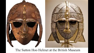 The Sutton Hoo Helmet at the British Museum