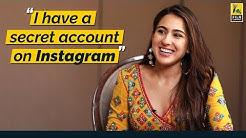 I have a secret account on Instagram | Sara Ali Khan | Film Companion