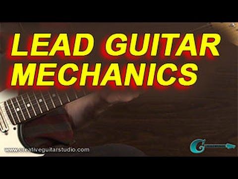 IMPROVISATION: Lead Guitar Mechanics