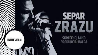 "Separ (+ DJ Miko) ""Zrazu"" [prod. Dalda]"