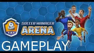 Soccer Manager Arena | HD Gameplay