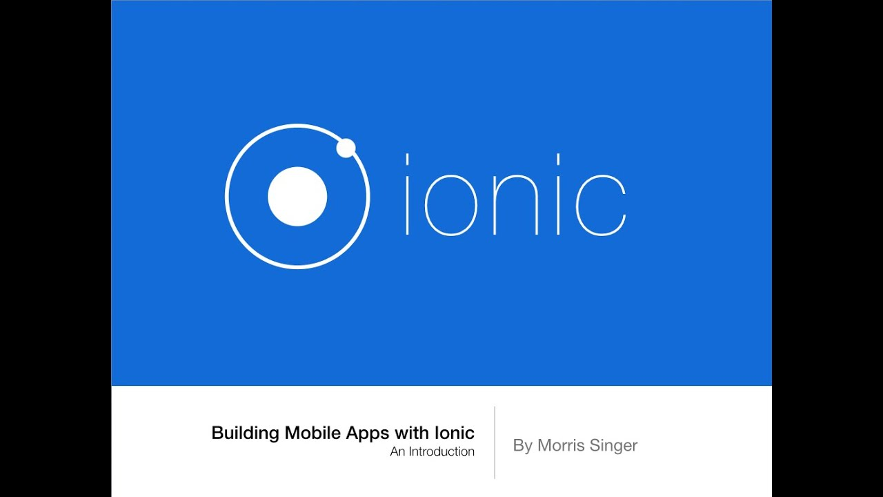 Top Five Ionic Framework and AngularJS Video Tutorials