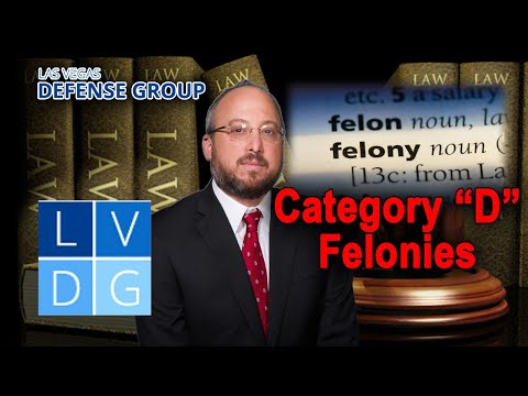 "What is a category ""D"" felony in Nevada?"