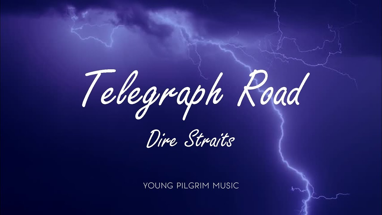 Dire Straits - Telegraph Road (Lyrics) - Love Over Gold (1982 ...
