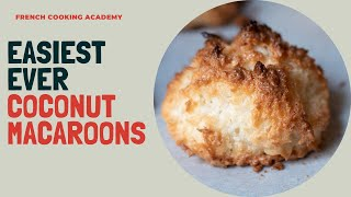 How to make the best and easiest coconut macaroons | 3 ingredients, ready in 15 minutes.