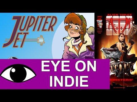 Jupiter Jet & Alien Toilet Monsters | My Eye On Indie Comics Ep.1