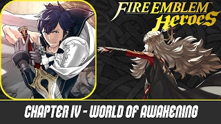 Fire Emblem Hereos - Part 6 - Chapter 4: World of Awakening