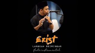 Download Lagu Exist - Langkah seiringan (Flute Instrumental) mp3