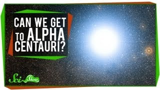 Can We Get to Alpha Centauri