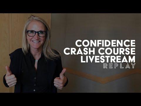 Confidence Crash Course Livestream Replay
